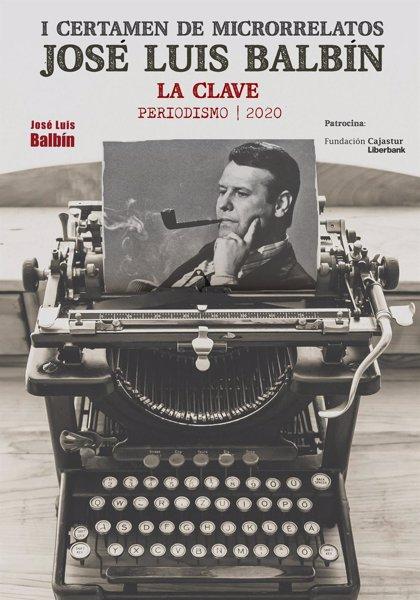 Se pone en marcha el I Certamen de Microrrelatos 'José Luis Balbín', patrocinado por Fundación Cajastur-Liberbank