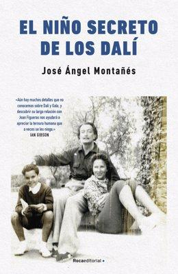 Portada de 'El nen secret dels Dalí', de José Ángel Montañés