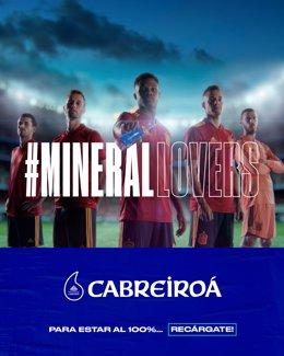 Los internacionales de la selección esopañola protagonizan una campaña de la marca de agua Cabreiroá