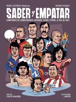 Miguel Gutiérrez y Antonio Pacheco publican Saber y empatar