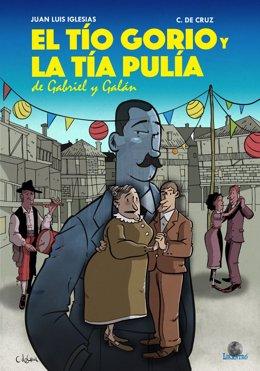 Portada del cómic 'El tío Gorio y la tía Pulia'  del guionista Juan Luis Iglesias y del ilustrador José Cruz de Cruz .