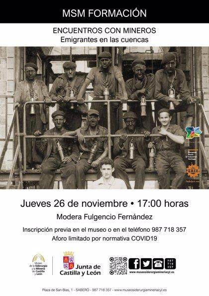 El MSM cierra este jueves su ciclo 'Encuentros con mineros en el MSM' con los emigrantes llegados a las cuencas