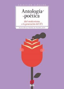 Antología poética(del modernismo a la generación del 27) libro juvenil mejor editado de 2019 según el Ministerio de Cultura y Deporte