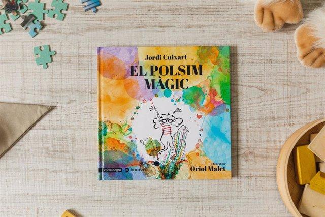 El polsim màgic, nou llibre infantil del president d'Òmnium Cultural, Jordi Cuixart.