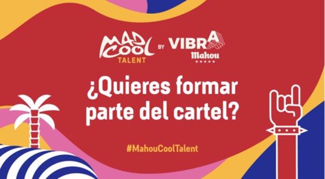 Vuelve el 'Mad Cool Talent by Vibra Mahou', que llevará al festival a la dos bandas emergentes ganadoras