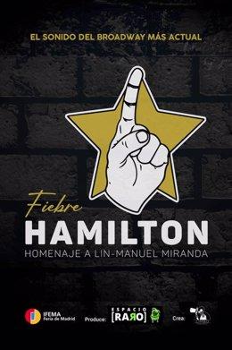 """Cartel oficial del espectáculo """"Fiebre Hamilton"""""""