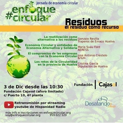 Nuevo encuentro en Huelva para reflexionar sobre la economía circular a través de la 'Gestión de residuos'