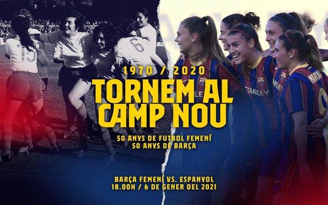 Imagen promocional del partido entre Barça Femení y RCD Espanyol Femení que se jugará en el Camp Nou el 6 de enero de 2021, en conmemoración del 50 aniversario del primer partido del equipo blaugrana en el estadio.
