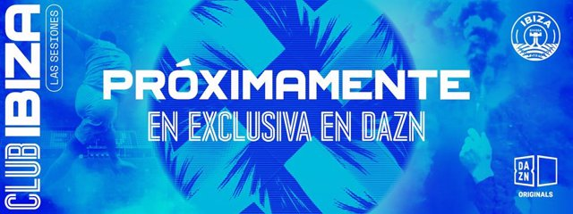 DAZN presenta su nueva serie documental 'Club Ibiza: The Sessions'