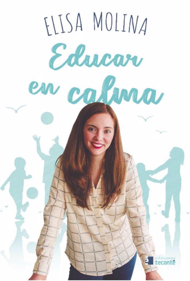 Educar en calma (Teconté) Elisa Molina