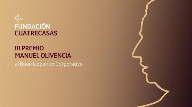 El Premio Manuel Olivencia, de Fundacion Cuatrecasas, distinguirá la gestión durante la pandemia en empresas cotizadas