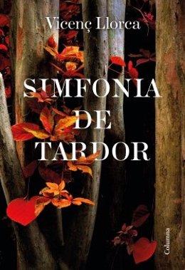Portada de la novela 'Simfonia de tardor' de Vicenç Llorca