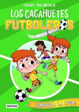 Portada del libro Los Cacahuetes futboleros de Isaac Palmiola.