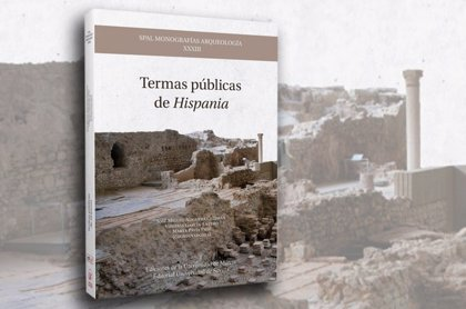 Las universidades de Sevilla y Murcia editan obra sobre hallazgos de termas públicas romanas en la Península