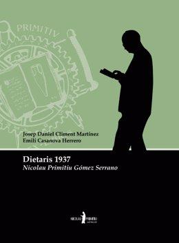 La Biblioteca Valenciana publica los 'Dietaris' de Nicolau Primitiu de 1937