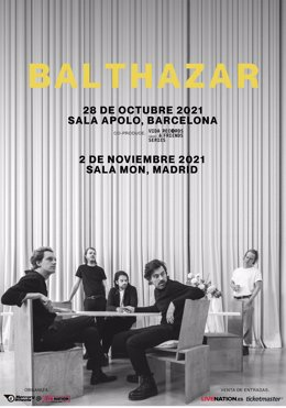 Cartell dels concerts de la banda Balthazar a Barcelona i Madrid