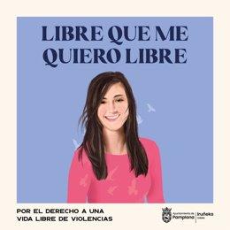 Imagen de la campaña 'Libre que me quiero libre' del Ayuntamiento de Pamplona