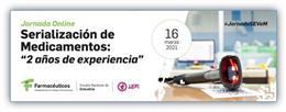 'Jornada Serialización Medicamentos: 2 Años De Experiencia',