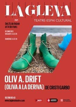 Cartell d''Oliv A.Drift', de Jango Edwards i Cristi Garbo