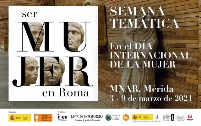 Cartel de la Semana Ser Mujer en Roma organizada por el Museo Nacional de Arte Romano de Mérida