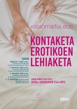 Kaixomaitia Kontaketa Erotikoen I. Lehiaketa.