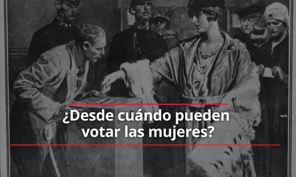 ¿Desde cuándo pueden votar las mujeres? Y otros datos sobre la lucha por la igualdad por el 8M