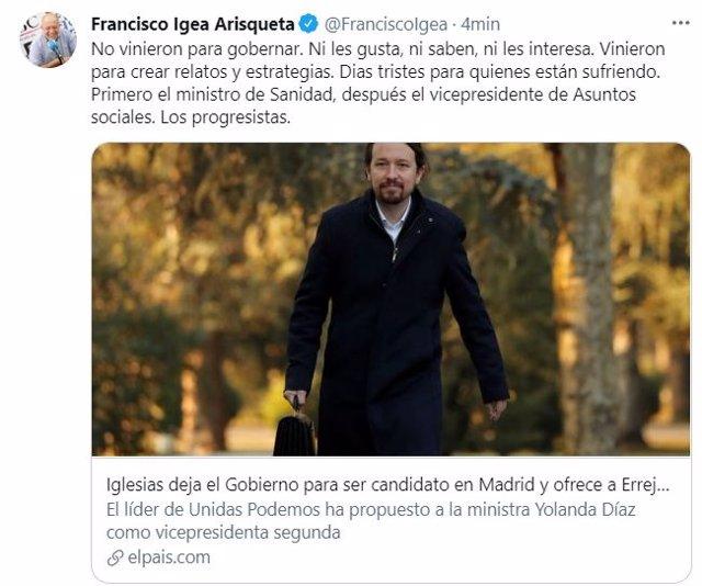 Tuit de Francisco Igea sobre la decisión de Pablo Iglesias de postularse como candidato a la Presidencia de la Comunidad de Madrid.