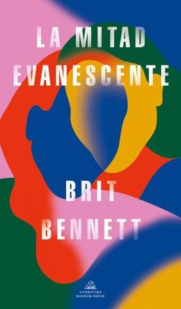 Portada de la novel·la 'La meitat evanescente', de l'autora nord-americana Brit Bennett