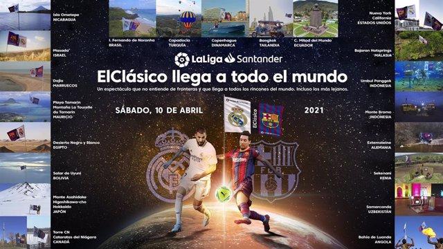 LaLiga impulsa acciones por todo el mundo con motivo de El Clásico Real Madrid-FC Barcelona.