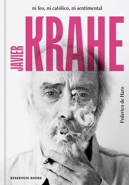 Portada del libro 'Javier Krahe. Ni feo, ni católico, ni sentimental' (Reservoir Books)