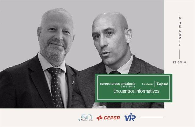 Cartel anunciador de los encuentros informativos de Europa Press Andalucía con el presidente de la RFEF, Luis Rubiales, y el consejero de Educación y Deportes de la Junta de Andalucía, Javier Imbroda, el viernes 16 de abril de 2021