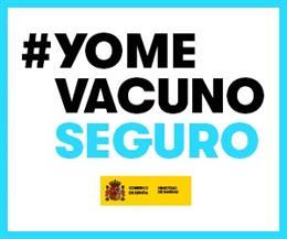 Sanidad lanza la campaña ''#YomeVacunoSeguro' para concienciar de la importancia de vacunarse frente al Covid