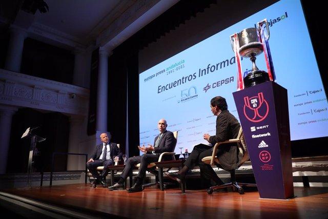 La Copa del Rey presente en los encuentro informativos de Europa Press Andalucia donde el presidente de la Real Federación Española de Fútbol (RFEF) , Luis Rubiales (c) y el consejero de Educación y Deportes de la Junta, Javier Imbroda (1i) ha intervenido