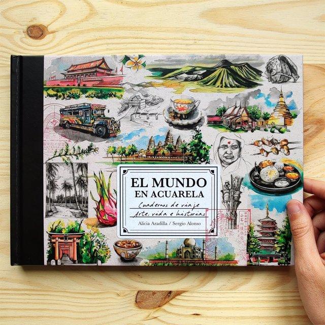 La ilustradora Alicia Aradilla y el periodista Sergio Alonso han publicado el libro 'El mundo en acuarela',
