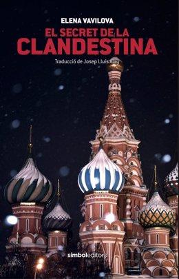 El libro de la exagente del KGB Elena Vavilova, publicado por Símbol Editorial