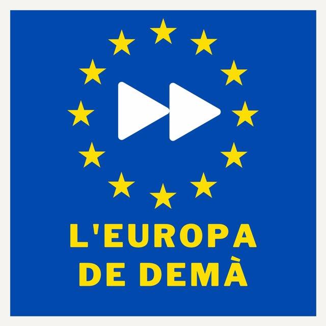 El PE i la CE a Barcelona impulsen el podcast 'L'Europa de Demà' per la Conferència sobre el Futur d'Europa.