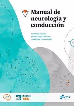 La DGT y la Sociedad Española de Neurología lanzan el 'Manual de Neurología y Conducción'