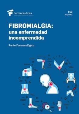 Consejo General de Colegios Oficiales de Farmacéuticos publica un punto farmacológico sobre la fibromialgia