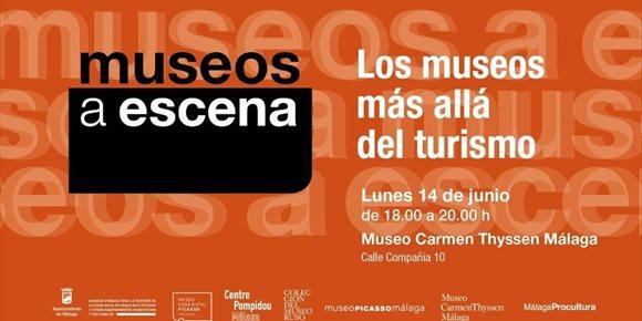 3. El papel de los museos en el contexto del ocio y turismo centra el tercer encuentro de 'Museos a escena'