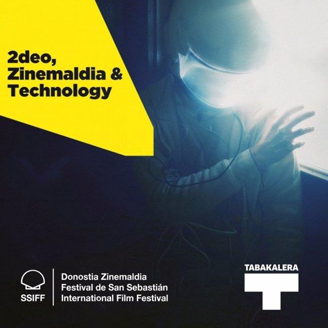 '2Deo, Zinemaldia & Technology' Jardunaldiak.