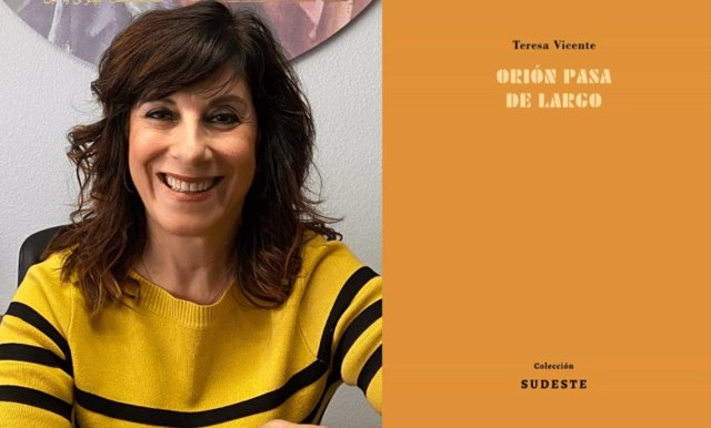 Teresa Vicente y su poemario 'Orión pasa de largo'