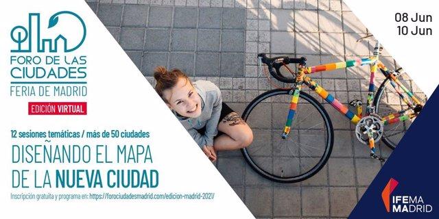 Ifema.-Foro de las Ciudades reúne a 50 ciudades y 88 ponentes para debatir sobre el diseño futuro de los núcleos urbanos
