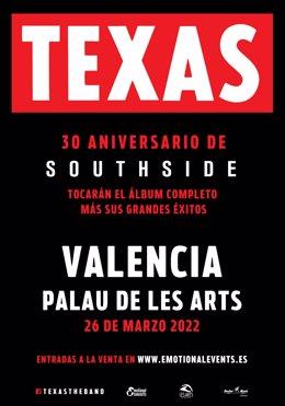 La banda de pop rock escocesa Texas actuará en el Palau de les Arts de València el sábado 26 de marzo de 2022, dentro de una gira que les llevará por escenarios de varias ciudades españolas.