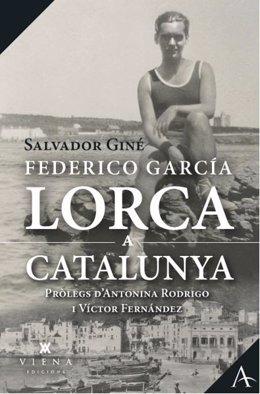 Coberta del llibre 'Lorca a Catalunya' de Salvador Giné