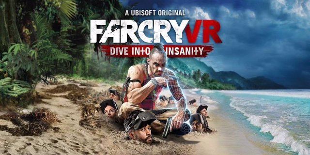 Far Cry VR: Dive into Insanity.