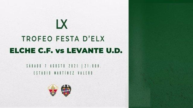 Cartel del LX Trofeo Festa d'Elx que enfrentará al Elche y Levante el próximo 7 de agosto.