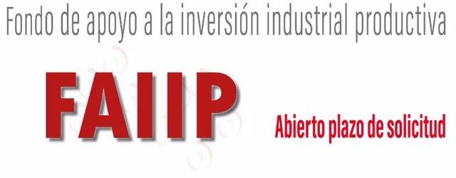 Fondo de Apoyo a la Inversión Industrial Productiva (FAIIP) abre su plazo de solicitud para financiación.