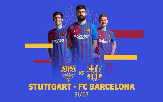 Cartel promocional del partido amistoso de la pretemporada 2021 entre Stuttgart y FC Barcelona