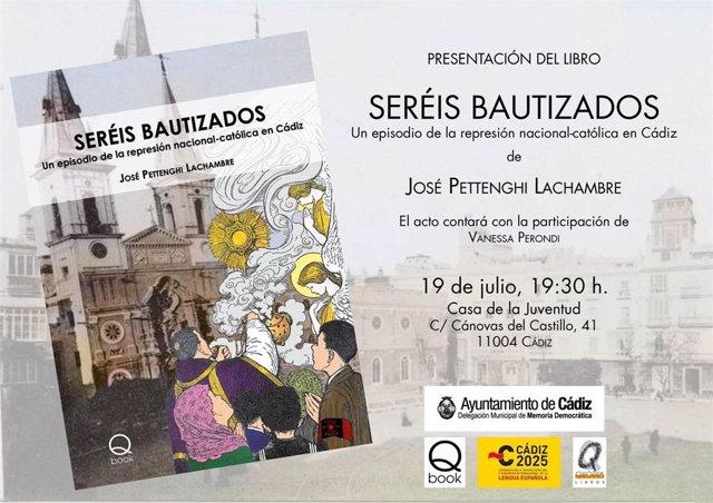 Cartel de la presentación del libro 'Seréis bautizados' organizada en Cádiz.