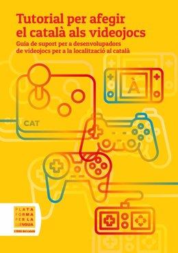 Portada del 'Tutorial per afegir el català als videojocs', de Plataforma per la Llengua.